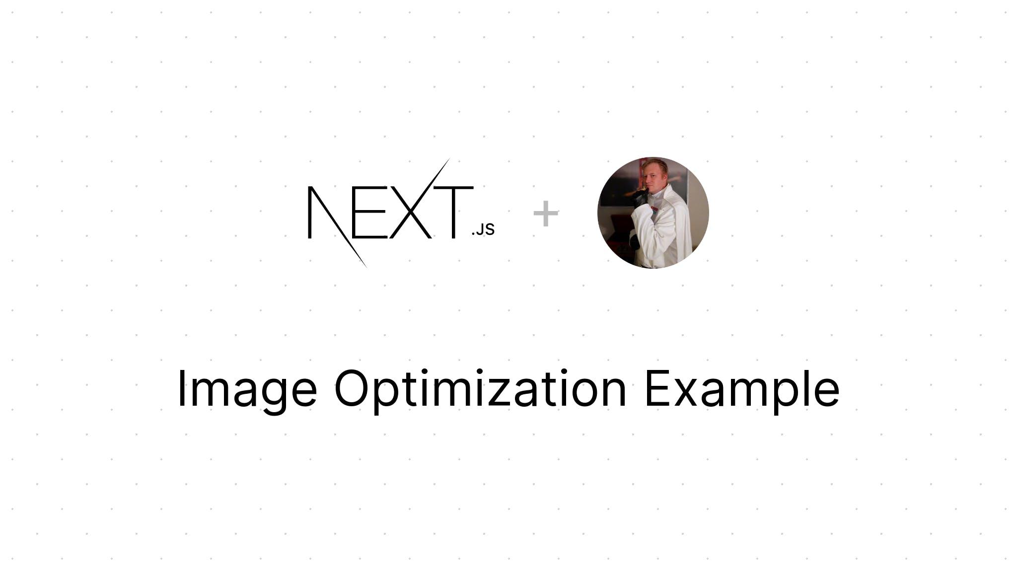 Image Optimization with Next JS